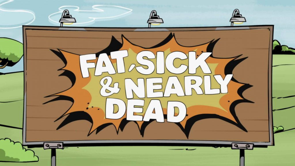 Netflix - Fat, Sick & Nearly Dead