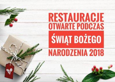 Restauracje otwarte podczas świąt Bożego Narodzenia 2018